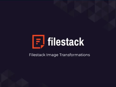 Filestack Tutorials: Image Transformations