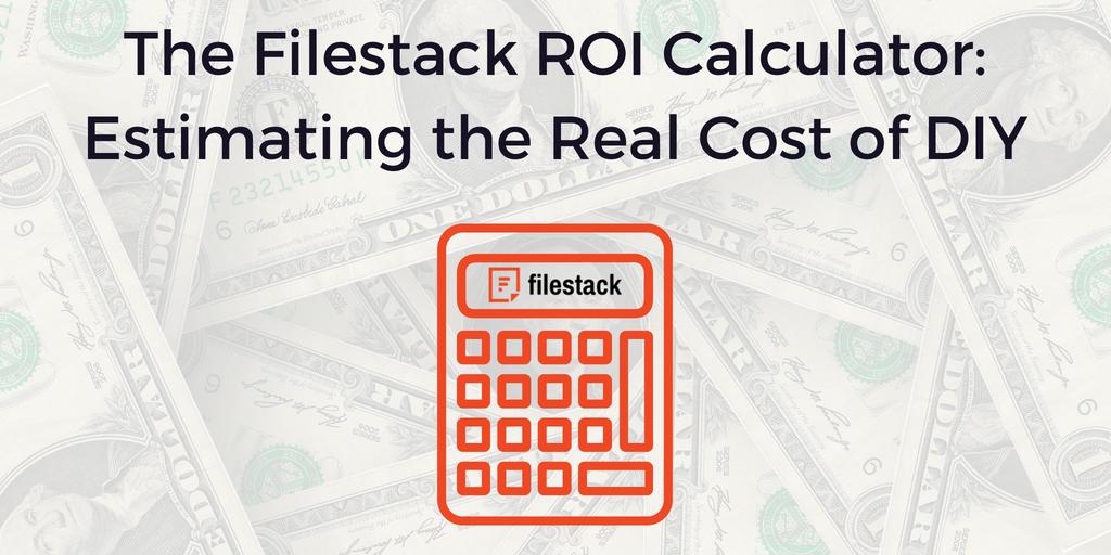 The Filestack ROI Calculator