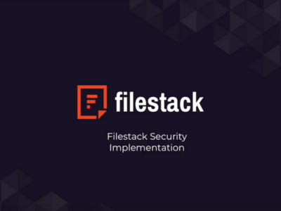 Filestack Tutorials: Security
