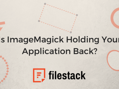 Is ImageMagick Holding Your Application Back?