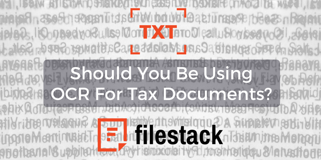 Should You Be Using OCR For Tax Documents?